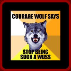 Name:  courage-wolf-shirt[1].png Views: 405 Size:  10.0 KB