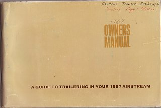 Click image for larger version  Name:cover 1967 Airstream manual.jpg Views:195 Size:371.5 KB ID:138721
