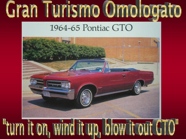 Click image for larger version  Name:gto.jpg Views:67 Size:64.7 KB ID:79234