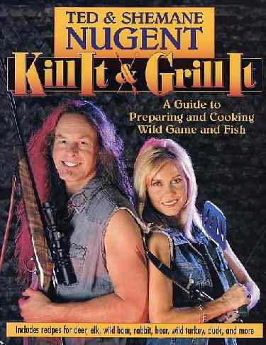 Click image for larger version  Name:kill it and grill it.jpg Views:531 Size:26.6 KB ID:905